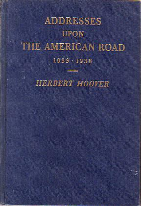 Image for ADDESSES UPON THE AMERICAN ROAD 1933 - 1938