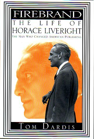 Image for FIREBRAND The Life of Horace Liveright