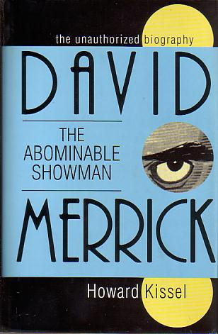 Image for DAVID MERRICK The Abominable Showman. the Unauthorized Biography