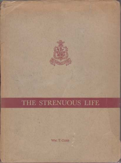 "Image for THE STRENUOUS LIFE The ""Oyster Bay"" Roosevelts in Business and Finance"