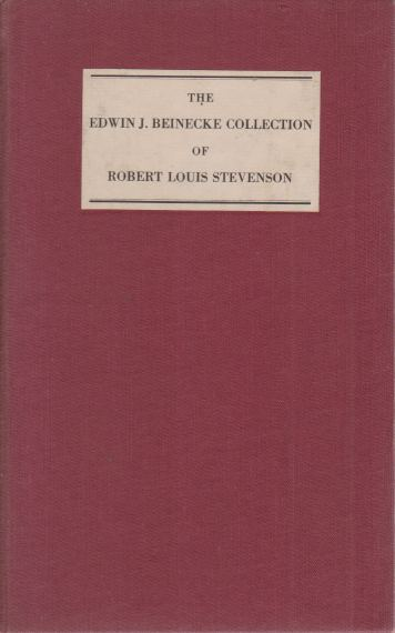Image for THE EDWIN J. BEINECKE COLLECTION OF ROBERT LOUIS STEVENSON