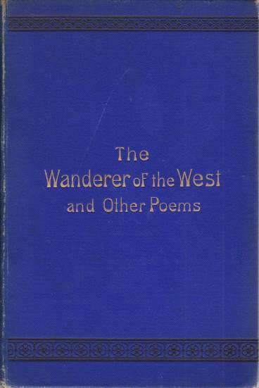 Image for THE WANDERER OF THE WEST AND OTHER POEMS