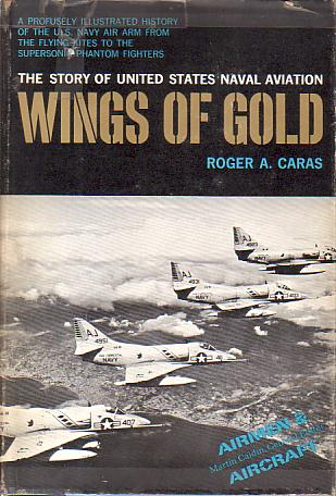 Image for WINGS OF GOLD The Story of United States Naval Aviation