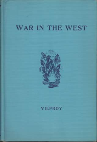 Image for WAR IN THE WEST The Battle of France May - June, 1940