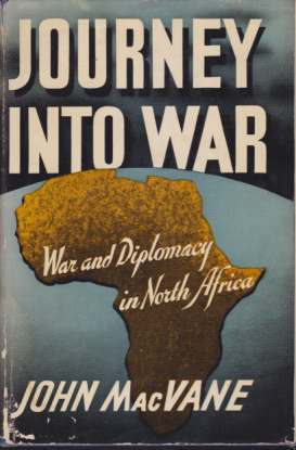 Image for JOURNEY INTO WAR War and Diplomacy in North Africa