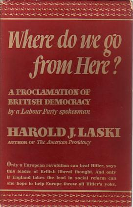 Image for WHERE DO WE GO FROM HERE A Proclamation of British Democracy