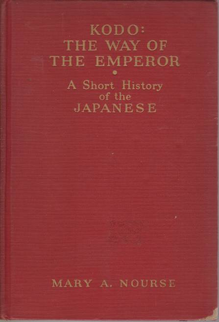 Image for KODO. THE WAY OF THE EMPEROR A Short History of the Japanese