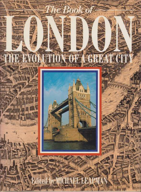 Image for THE BOOK OF LONDON The Evolution of a Great City