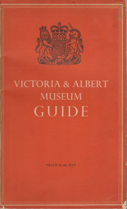 Image for VICTORIA & ALBERT MUSEUM GUIDE
