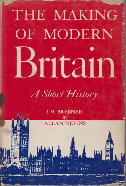 Image for THE MAKING OF MODERN BRITAIN A Short History