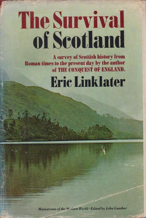 Image for THE SURVIVAL OF SCOTLAND A New History of Scotland from Roman Times to the Present Day
