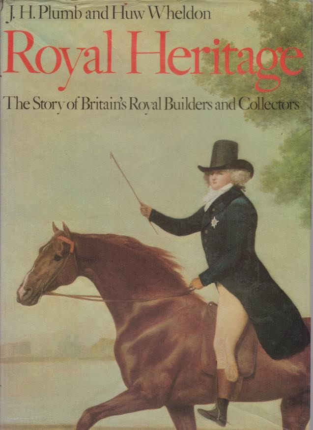 Image for ROYAL HERITAGE The Story of Britain's Royal Builders and Collectors