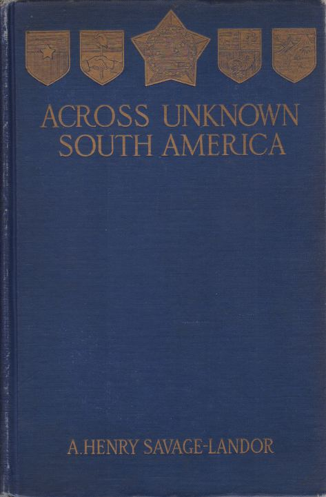 Image for ACROSS UNKNOWN SOUTH AMERICA [TWO VOLUME SET]