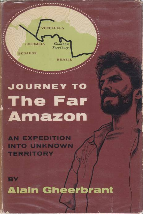 Image for JOURNEY TO THE FAR AMAZON An Expedition Into Unknown Territory