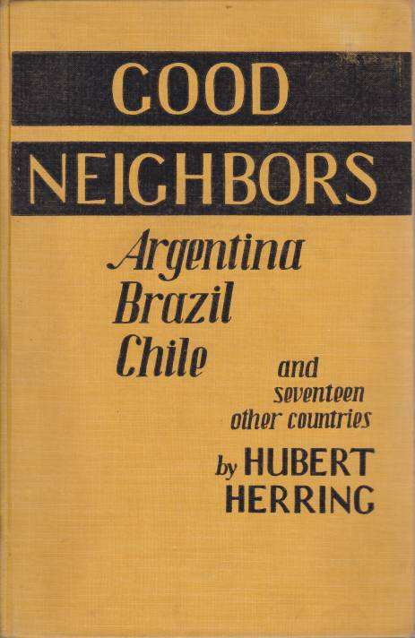 Image for GOOD NEIGHBORS Argentina, Brazil, Chile & Seventeen Other Countries