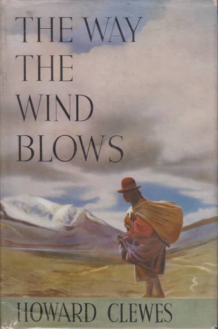 Image for THE WAY THE WIND BLOWS A Memoir of a Journey Across South America