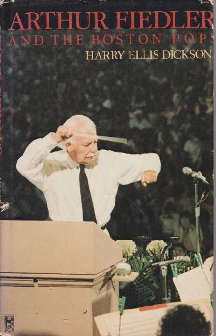 Image for ARTHUR FIEDLER AND THE BOSTON POPS An Irreverent Memoir