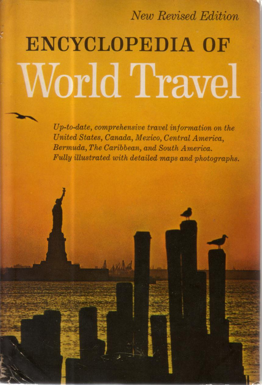 Image for ENCYCLOPEDIA OF WORLD TRAVEL United States; Canada; Mexico; Central America ; Bermuda; the Bahamas ; the Caribbean ; South America