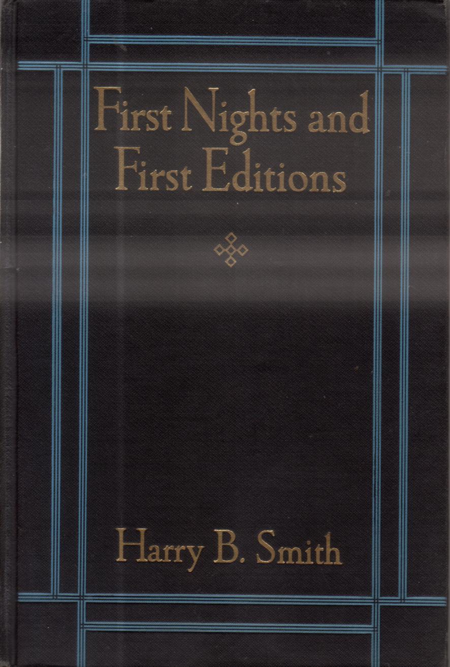 Image for FIRST NIGHTS AND FIRST EDITIONS