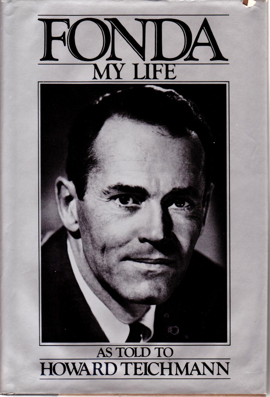 Image for FONDA: MY LIFE As Told to Howard Teichmann