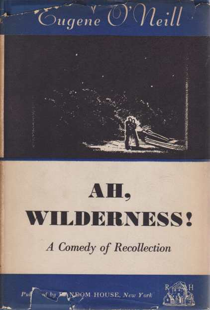 Image for AH, WILDERNESS!  A Comedy of Recollection