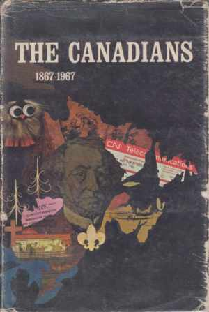 Image for THE CANADIANS 1867-1967