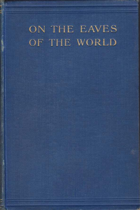 Image for ON THE EAVES OF THE WORLD [TWO VOLUME SET]