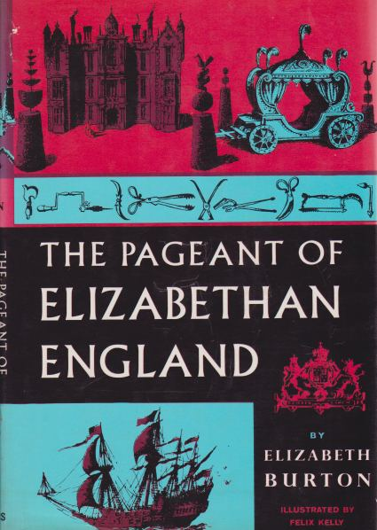 Image for THE PAGEANT OF ELIZABETHAN ENGLAND