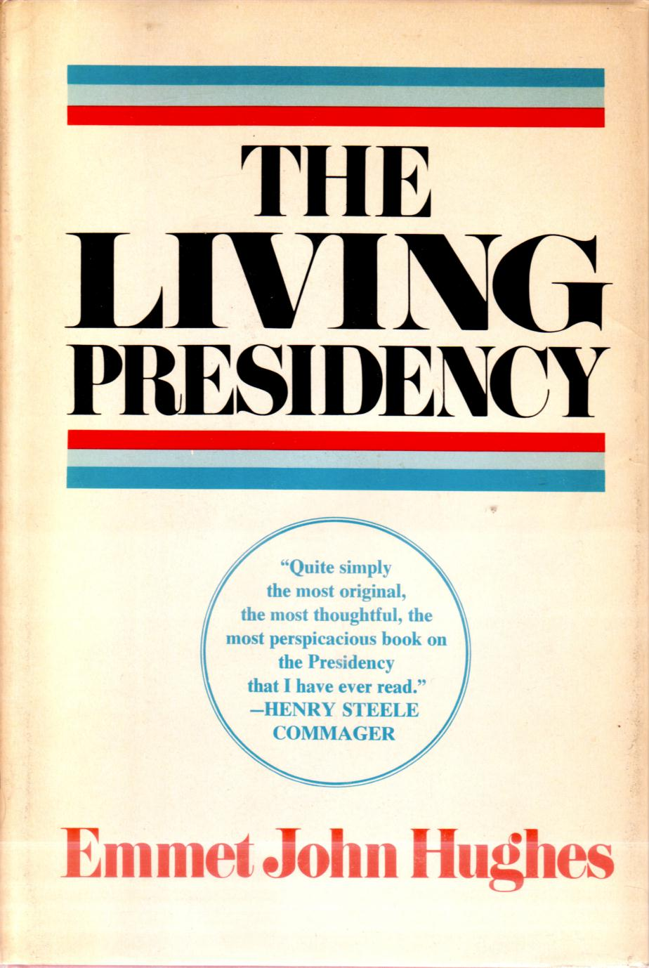 Image for THE LIVING PRESIDENCY
