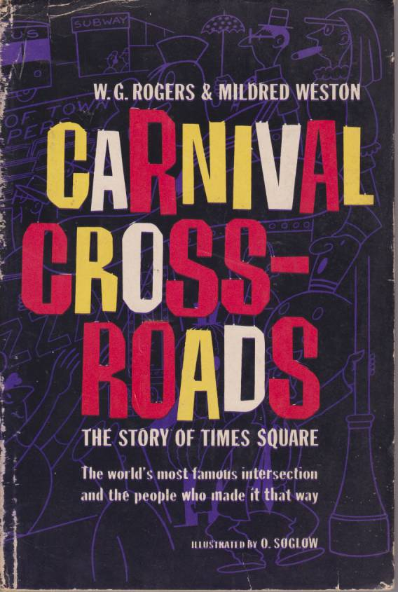 Image for CARNIVAL CROSSROADS The Story of Times Square