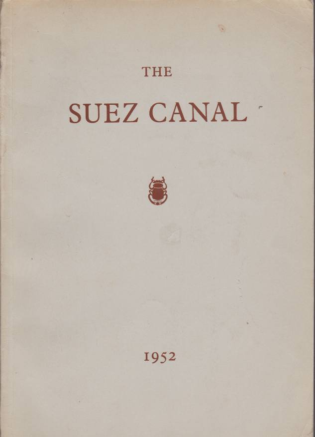 Image for THE SUEZ CANAL Notes and Statistics