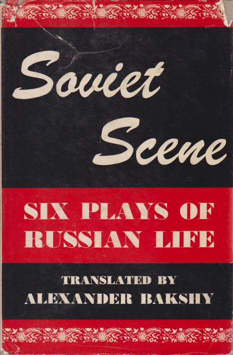Image for SOVIET SCENE Six Plays of Russian Life