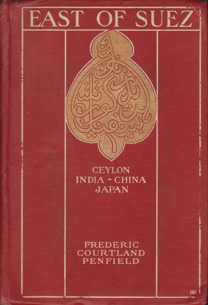 Image for EAST OF SUEZ Ceylon, India, China and Japan