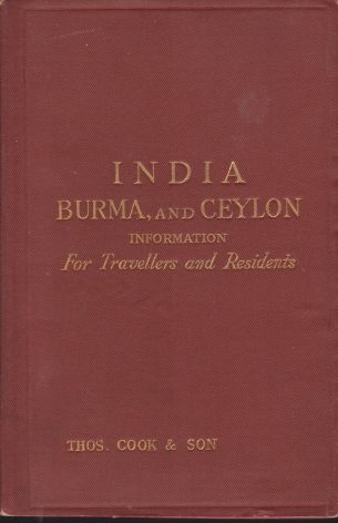 Image for INDIA, BURMA, AND CEYLON Information for Travellers and Residents