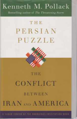 Image for THE PERSIAN PUZZLE The Conflict between Iran and America