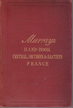 Image for A HAND-BOOK FOR TRAVELLERS IN FRANCE [TWO VOLUME SET]