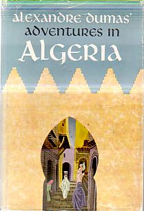 Image for ALEXANDRE DUMAS' ADVENTURES IN ALGERIA