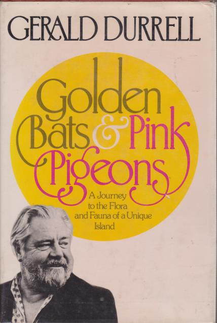 Image for GOLDEN BATS & PINK PIGEONS