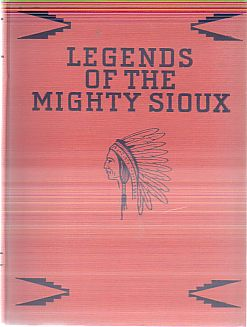 Image for LEGENDS OF THE MIGHTY SIOUX