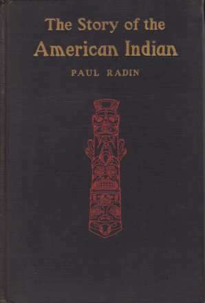 Image for THE STORY OF THE AMERICAN INDIAN