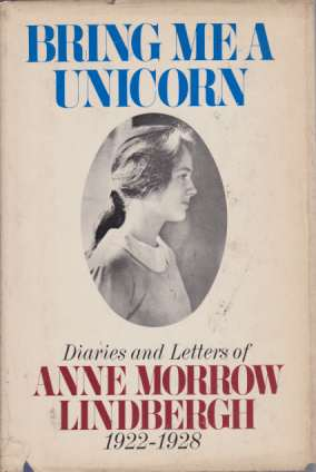 Image for BRING ME A UNICORN Diaries and Letters of Anne Morrow Lindbergh 1922-1928