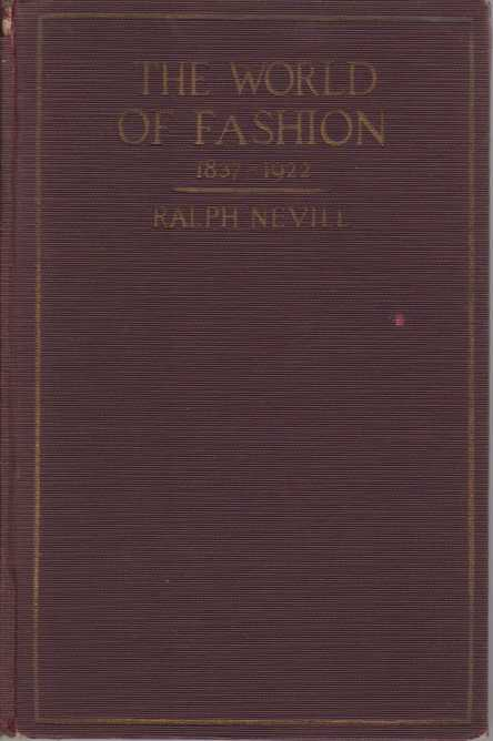 Image for THE WORLD OF FASHION 1837-1922