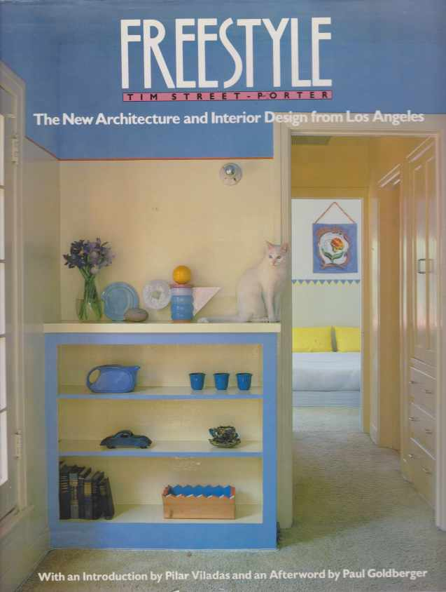 Image for FREESTYLE The New Architecture and Interior Design from Los Angeles