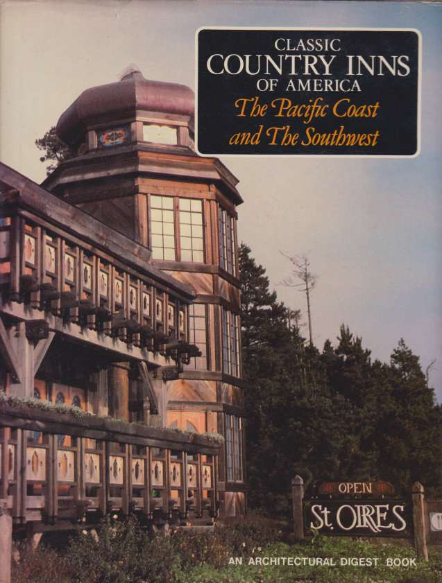 Image for INNS OF THE PACIFIC COAST AND THE SOUTHWEST An Architectural Digest Book