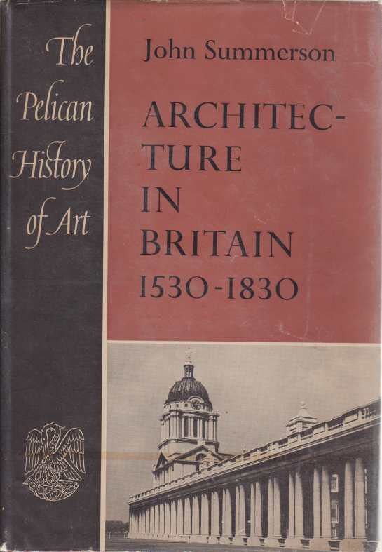 Image for ARCHITECTURE IN BRITAIN 1530-1830 The Pelican History of Art