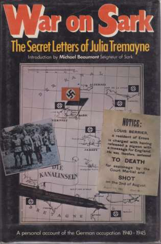 Image for WAR ON SARK The Secret Letters of Julia Tremayne