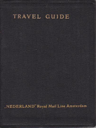 Image for TRAVEL GUIDE OF THE 'NEDERLAND' ROYAL MAIL LINE