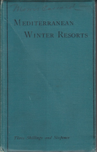 Image for MEDITERRANEAN WINTER RESORTS Volume One-South Europe