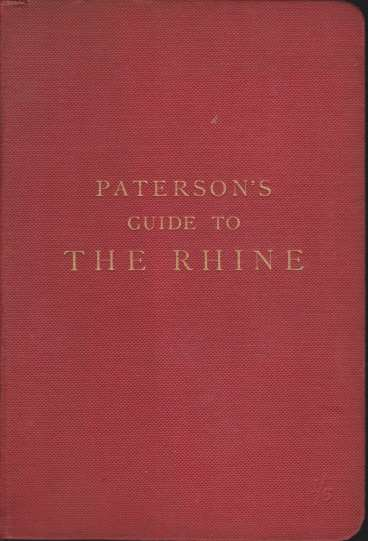 Image for PATERSON'S GUIDE-BOOK TO THE RHINE AND ITS PROVINCES