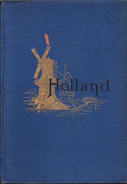 Image for HOLLAND AND ITS PEOPLE